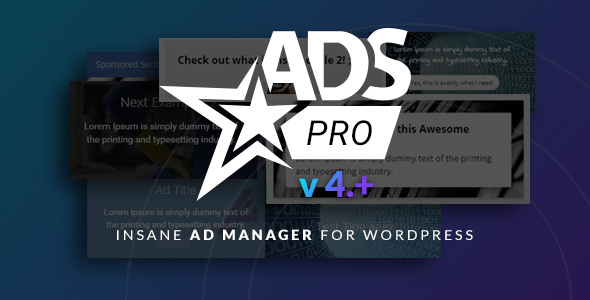Ads Pro Plugin 4.3.22 (Nulled) - Multi-Purpose WordPress Advertising Manager
