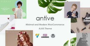 Antive 1.6.2 - Minimal and Modern WooCommerce AJAX Theme (RTL Supported)
