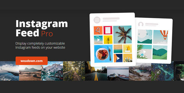 Instagram Feed Pro 5.7 Nulled - Instagram Feeds WordPress Plugin