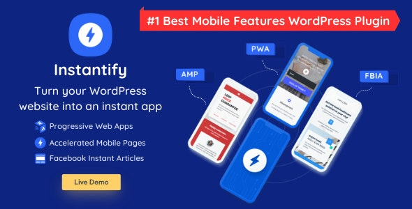 Instantify 2.8 Nulled - PWA & Google AMP & Facebook IA for WordPress