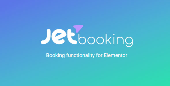 JetBooking 2.1.0 -Booking plugin for Elementor