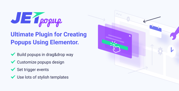 JetPopup 1.4.0 - Stylish Popup builder for Elementor