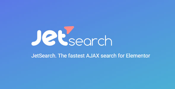 JetSearch 2.1.8 - The Fastest AJAX Search for Elementor