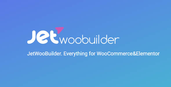 JetWooBuilder 1.6.5 - Plugin for Elementor
