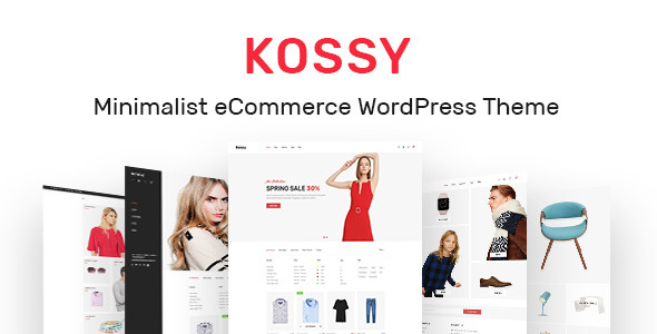 Kossy 1.22 - Minimalist eCommerce WordPress Theme