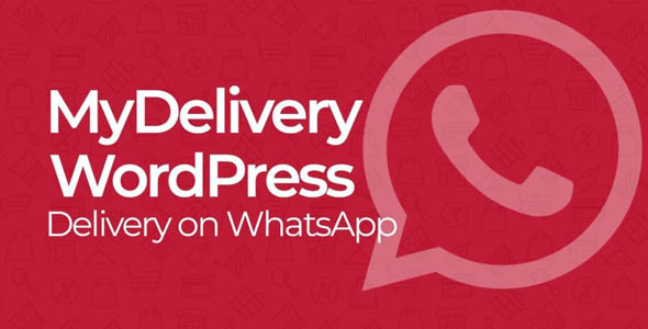 MyDelivery WordPress 1.7 Nulled - Delivery on WhatsApp