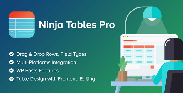 Ninja Tables Pro 3.5.12 (Nulled) - The Fastest and Most Diverse WP DataTables Plugin