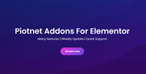 Piotnet Addons Pro For Elementor Pro 6.3.31 Nulled