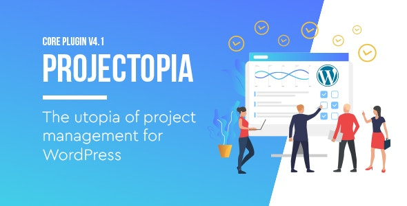 Projectopia 4.3.8 - WordPress Project Management Plugin