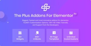 The Plus 4.0.2 Nulled - Addon for Elementor Page Builder