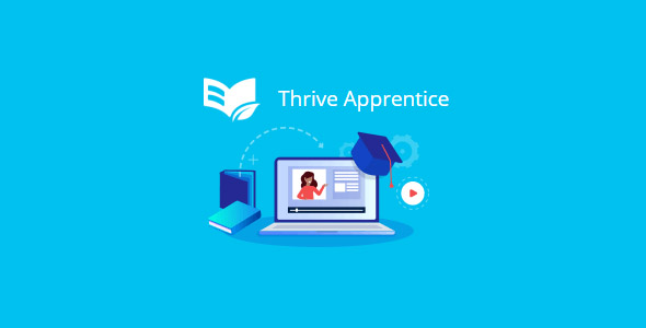 Thrive Apprentice 2.2.9 (Nulled) - The Best Online Course Building Plugin