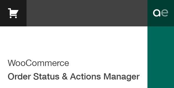 WooCommerce Order Status & Actions Manager 2.4.11