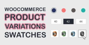 WooCommerce Product Variations Swatches 1.0.2.4