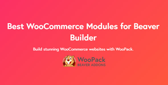 WooPack Beaver Builder 1.3.9.4 - Beaver Builder WooCommerce Modules