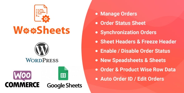 WooSheets 4.5 - Manage WooCommerce Orders with Google Spreadsheet