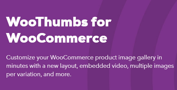 WooThumbs 4.1.7 (Nulled) - WooCommerce Variation Images