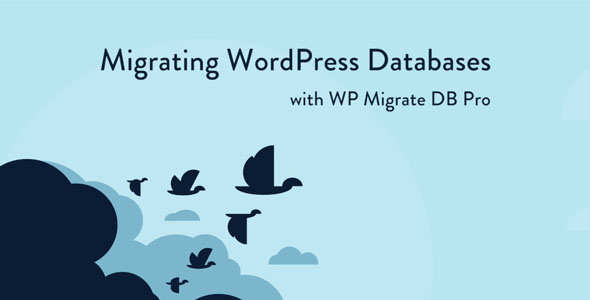 WP Migrate DB Pro 1.9.12 Nulled - Migrating WordPress Databases