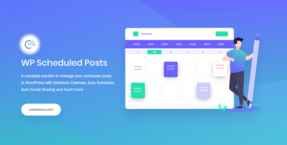 WP Scheduled Posts Pro 2.5.3 Nulled - WordPress Plugin