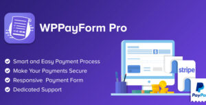 WPPayForm Pro 1.9.91 Nulled - WordPress Payments Made Simple