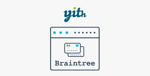 YITH PayPal Braintree for WooCommerce Nulled