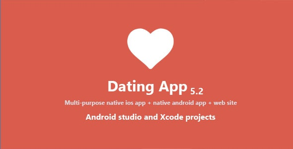 Dating App 5.2 Nulled - Web Version, iOS and Android Apps
