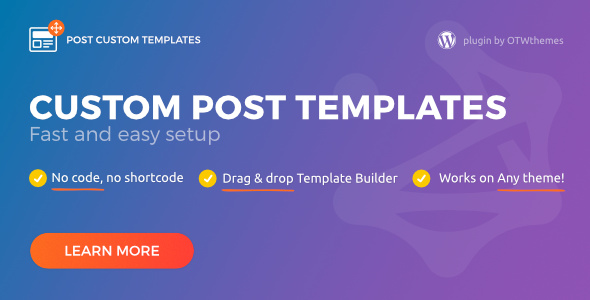 Post Custom Templates Pro WordPress plugin