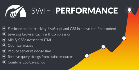 Swift Performance 2.0 - Cache & Performance Booster