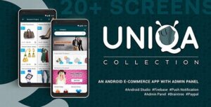 Uniqa-An-android-eCommerce-app-with-admin-panel-Nulled-Download