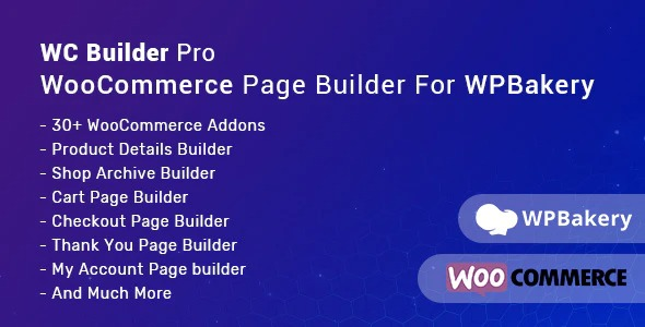 wc-builder-pro-woocommerce-page-builder-for-wpbakery-Nulled-Download-Wordpress-Plugin