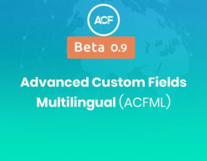 Advanced-Custom-Fields-Multilingual-ACFML-Nulled-Download