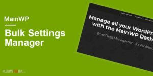 MainWP-Bulk-settings-manager-Extension-Nulled-Download
