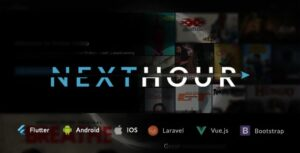 Next-Hour-Nulled-Movie-Tv-Show&Video-Subscription-Portal-Cms-Download