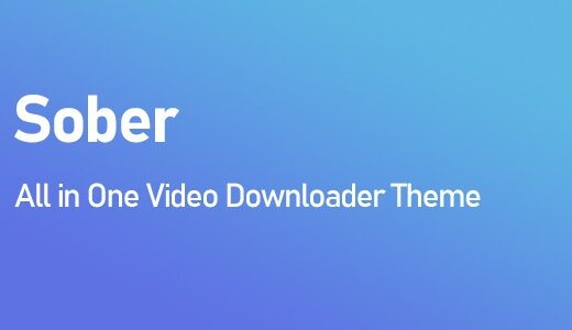 Sober-All-in-One-Video-Downloader-Theme-Nulled-Download