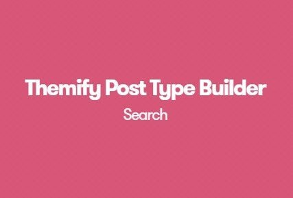 Themify-Post-Type-Builder-Search-Addon-Nulled