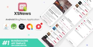 XSNews-Android-News-Blog-Multipurpose-Application-XServer-Nulled-Download