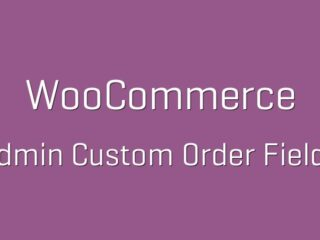woocommerce-admin-custom-order-fields-Nulled-Download